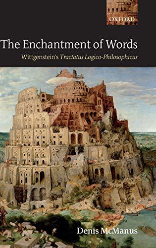 9780199288021: The Enchantment of Words: Wittgenstein's Tractatus Logico-Philosophicus