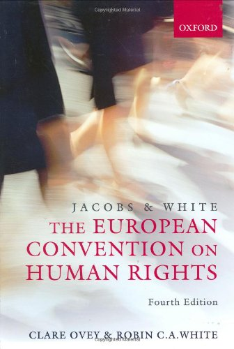 9780199288106: Jacobs and White: The European Convention on Human Rights