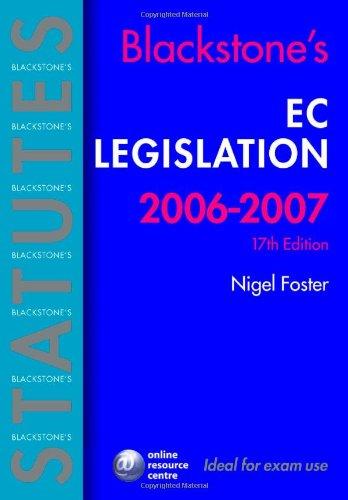 9780199288182: Blackstone's EC Legislation 2006-2007 (Blackstone's Statute Book)