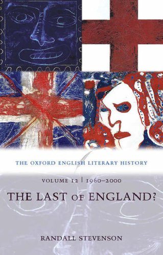 9780199288359: The Oxford English Literary History: Volume 12: 1960-2000: The Last of England?: 1960-2000 - The Last of England? v. 12