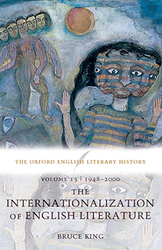 9780199288366: The Oxford English Literary History: Volume 13: 1948-2000: The Internationalization of English Literature