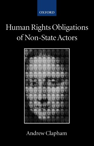 9780199288465: Human Rights Obligations of Non-State Actors