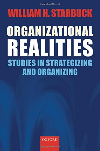 9780199288519: Organizational Realities: Studies of Strategizing and Organizing