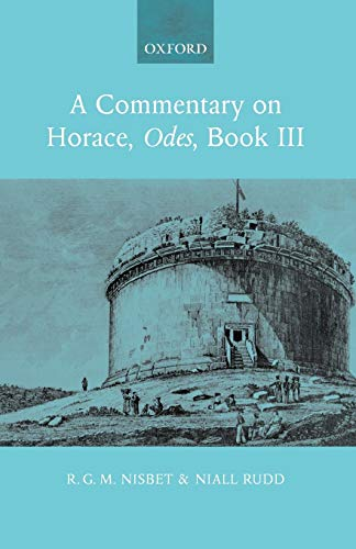 9780199288748: A Commentary on Horace, Odes, Book III: Bk. 3