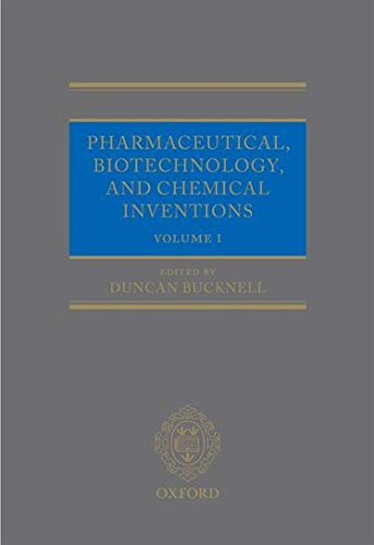 9780199289011: Pharmaceutical, Biotechnology and Chemical Inventions: World Protection and Exploitation