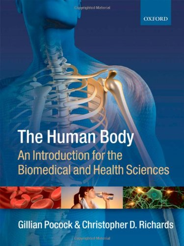 9780199289073: The Human Body: An introduction for the biomedical and health sciences
