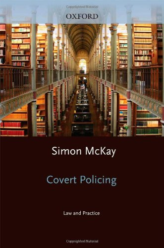9780199289103: Covert Policing: Law and Practice