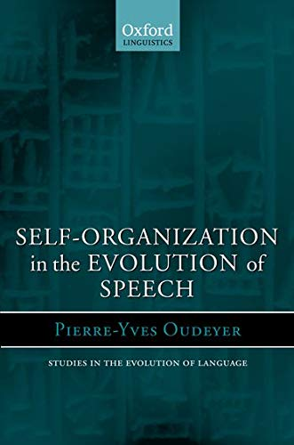 9780199289141: Self-Organization in the Evolution of Speech (Studies in the Evolution of Language)