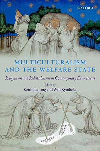 9780199289172: Multiculturalism and the Welfare State: Recognition and Redistribution in Contemporary Democracies