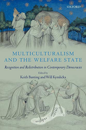 9780199289189: Multiculturalism and the Welfare State: Recognition and Redistribution in Contemporary Democracies