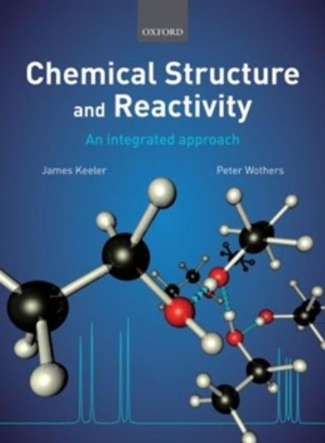 9780199289301: Chemical Structure and Reactivity: An Integrated Approach