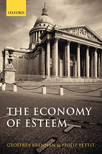 9780199289813: The Economy of Esteem: An Essay on Civil and Political Society