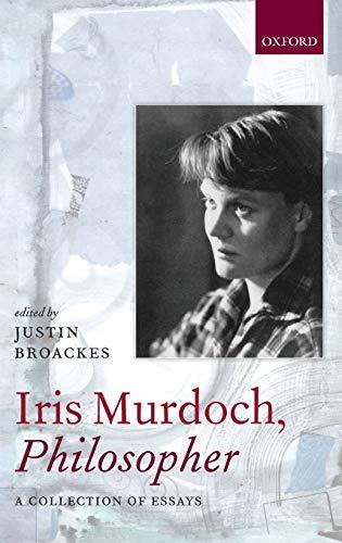 9780199289905: Iris Murdoch, Philosopher