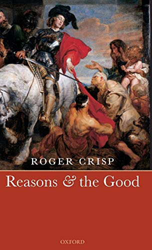 9780199290338: Reasons and the Good