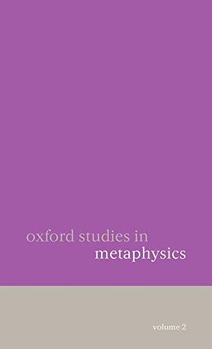 9780199290581: Oxford Studies in Metaphysics: Volume 2