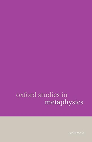 9780199290598: Oxford Studies in Metaphysics: Volume 2