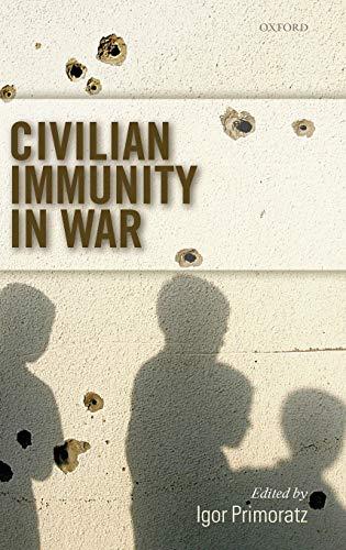 9780199290741: Civilian Immunity in War