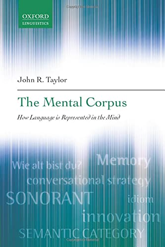 9780199290819: The Mental Corpus: How Language is Represented in the Mind