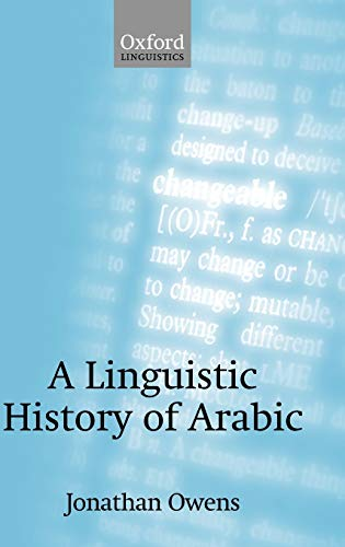 9780199290826: A Linguistic History of Arabic