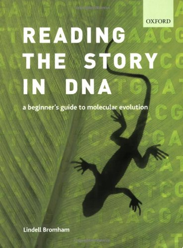 9780199290918: Reading the Story in DNA: A beginner's guide to molecular evolution