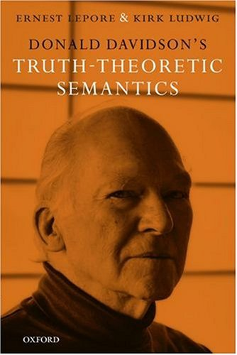 9780199290932: Donald Davidson's Truth-Theoretic Semantics