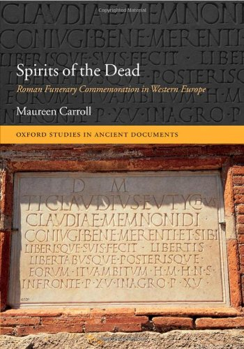 9780199291076: Spirits of the Dead: Roman Funerary Commemoration in Western Europe (Oxford Studies in Ancient Documents)