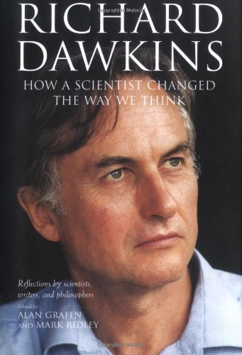 9780199291168: Richard Dawkins: How a scientist changed the way we think