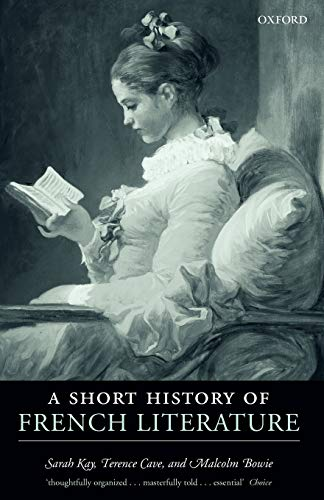 A Short History of French Literature (0199291187) by Malcolm Bowie; Sarah Kay; Terence Cave