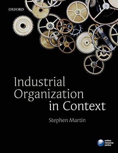 9780199291199: Industrial Organization in Context