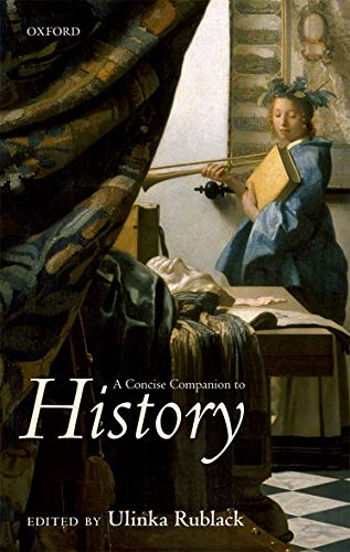 9780199291212: A Concise Companion to History