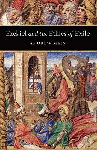 9780199291397: Ezekiel and the Ethics of Exile