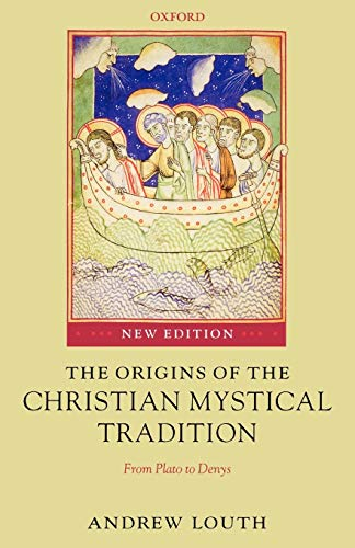 9780199291403: The Origins of the Christian Mystical Tradition: From Plato to Denys