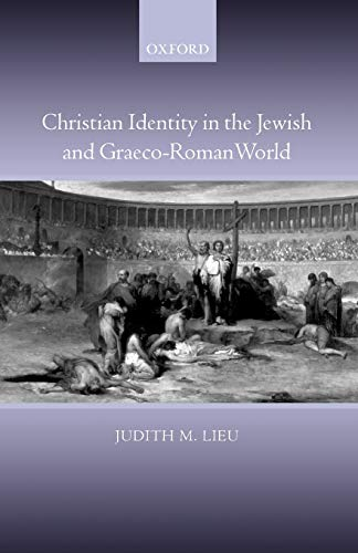 9780199291427: Christian Identity in the Jewish and Graeco-Roman World