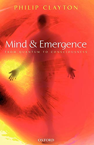 9780199291434: Mind and Emergence: From Quantum to Consciousness