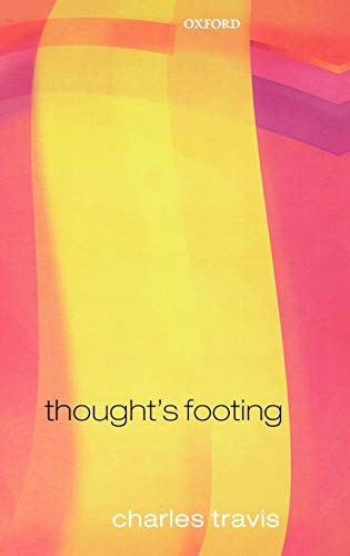 9780199291465: Thought's Footing: Themes in Wittgenstein's Philosophical Investigations