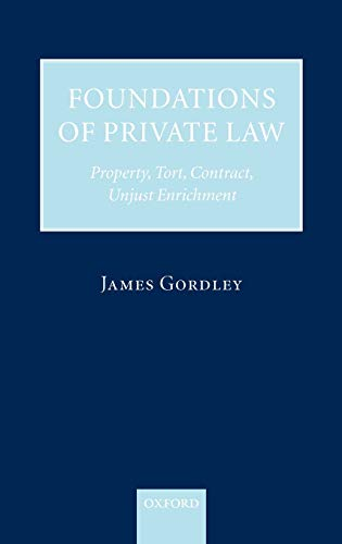 9780199291670: Foundations of Private Law: Property, Tort, Contract, Unjust Enrichment