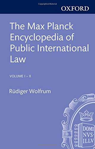 9780199291687: The Max Planck Encyclopedia of Public International Law