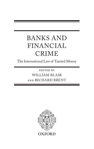 9780199291724: Banks and Financial Crime: The International Law of Tainted Money