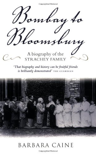 9780199291854: Bombay to Bloomsbury: A Biography of the Strachey Family