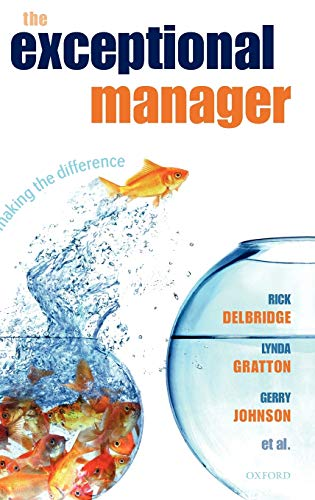 9780199292226: The Exceptional Manager: Making the Difference