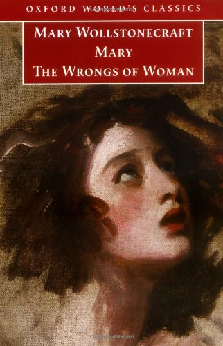 9780199292455: Mary and The Wrongs of Woman (Oxford World's Classics)
