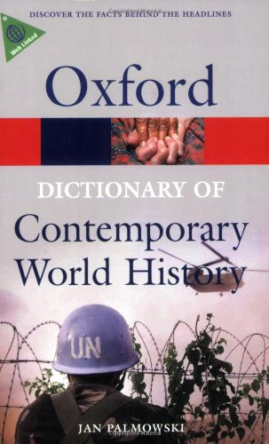 9780199295661: A Dictionary of Contemporary World History: From 1900 to the present day
