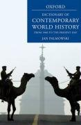 9780199295678: A Dictionary of Contemporary World History: From 1900 to the present day
