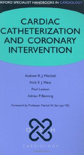 9780199295791: Cardiac Catheterization and Coronary Intervention