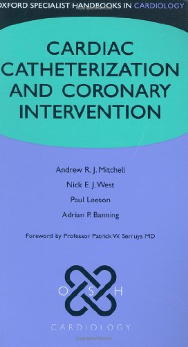 9780199295791: Cardiac Catheterization and Coronary Intervention (Oxford Specialist Handbooks in Cardiology)