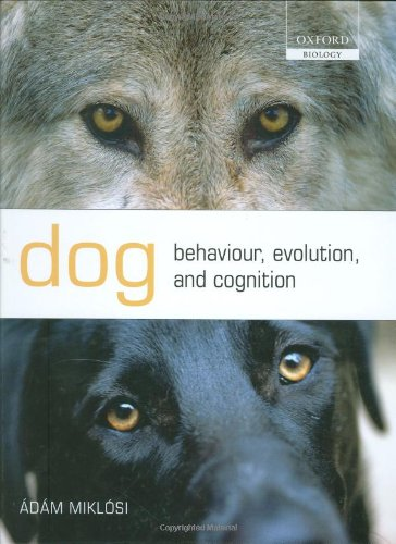 9780199295852: Dog Behaviour, Evolution, and Cognition (Oxford Biology)