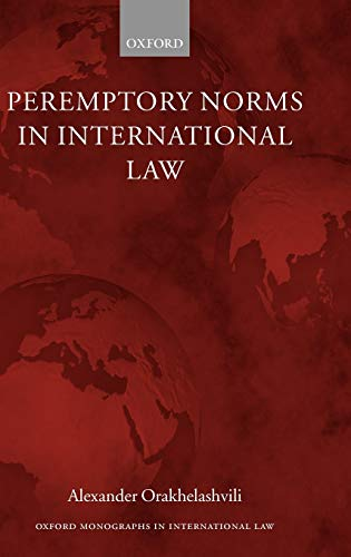 9780199295968: Peremptory Norms in International Law (Oxford Monographs in International Law)