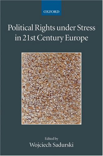 Political Rights Under Stress in 21st Century Europe (Collected Courses of the Academy of Europea...