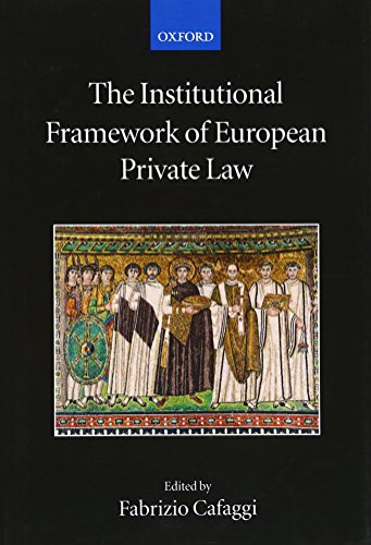 9780199296040: The Institutional Framework of European Private Law