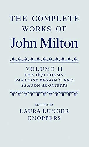 9780199296170: The Complete Works of John Milton: Volume II: The 1671 Poems: Paradise Regain'd and Samson Agonistes